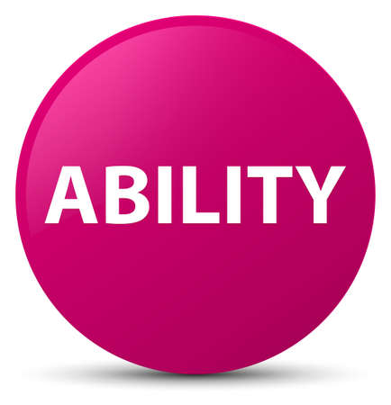 Ability isolated on pink round button abstract illustration