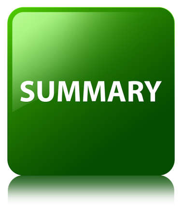 Summary isolated on green square button reflected abstract illustration