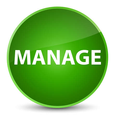 Manage isolated on elegant green round button abstract illustration Stock Photo