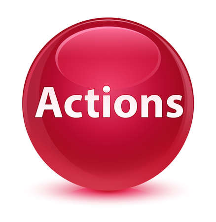 Actions isolated on glassy pink round button abstract illustration