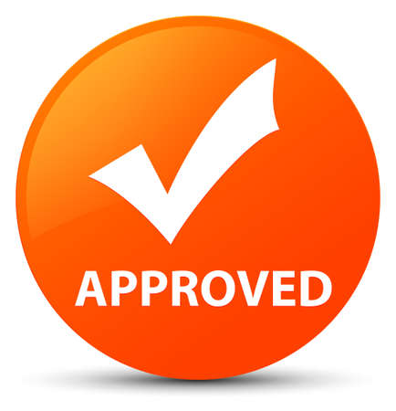 Approved (validate icon) isolated on orange round button abstract illustration