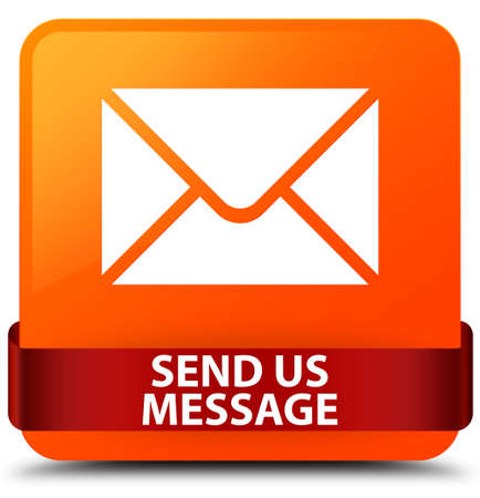 Send us message isolated on orange square button with red ribbon in middle abstract illustration