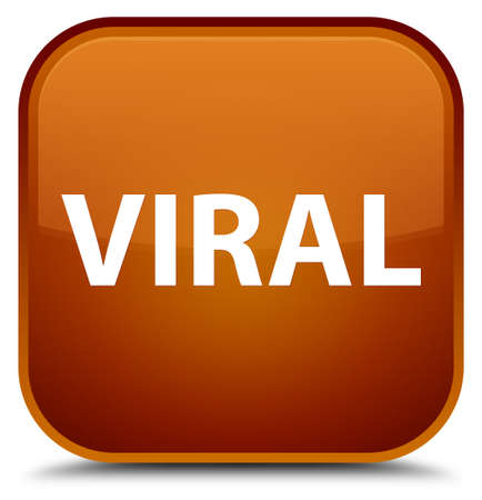 Viral isolated on special brown square button abstract illustration