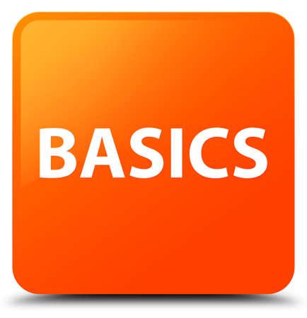 Basics isolated on orange square button abstract illustration