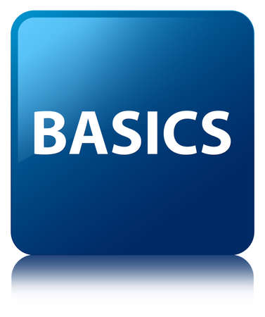 Basics isolated on blue square button reflected abstract illustration