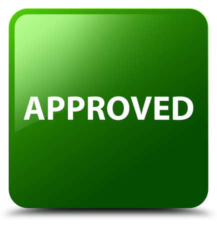 Approved isolated on green square button abstract illustration Stock Photo