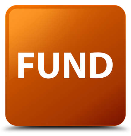 Fund isolated on brown square button abstract illustration
