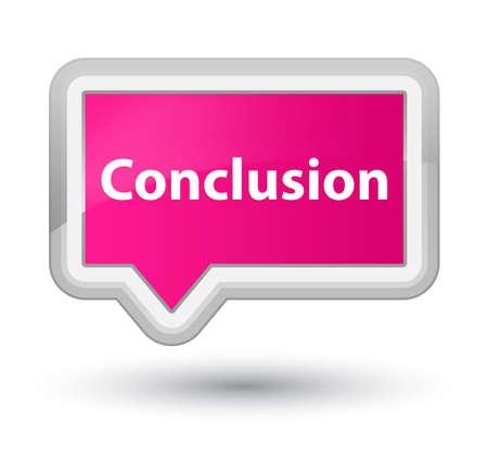 Conclusie op de eerste abstracte illustratie die van de roze bannerknoop wordt geïsoleerd Stockfoto
