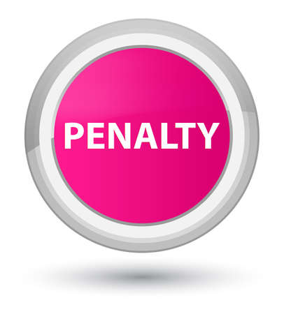 Penalty isolated on prime pink round button abstract illustration Stock Photo