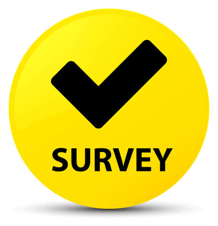 Survey (validate icon) isolated on yellow round button abstract illustration