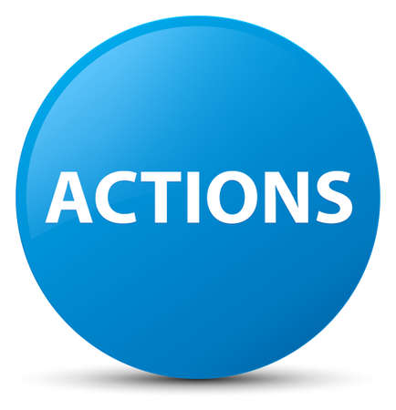 Actions isolated on cyan blue round button abstract illustration