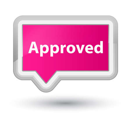 Approved isolated on prime pink banner button abstract illustration