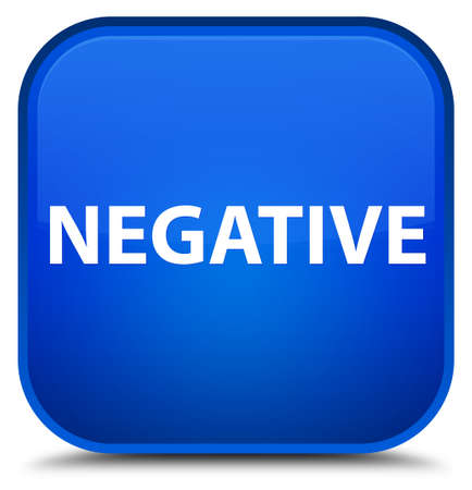 Negative isolated on special blue square button abstract illustration