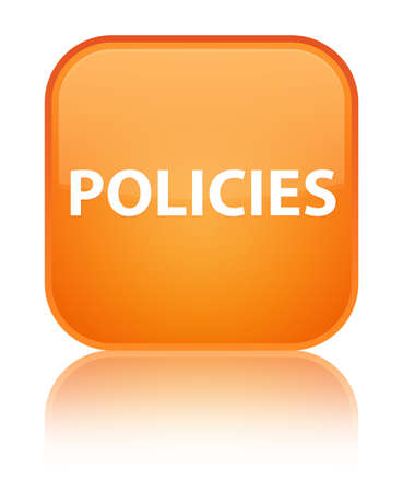 Policies isolated on special orange square button reflected abstract illustration