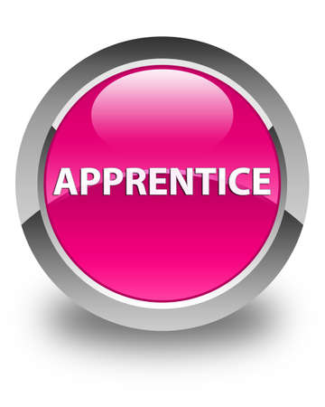 Apprentice isolated on glossy pink round button abstract illustration