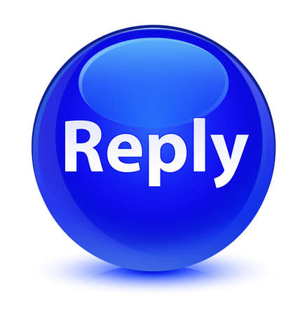 Reply isolated on glassy blue round button abstract illustration