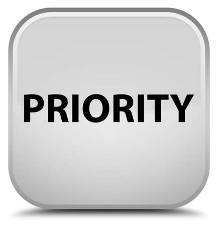 Priority isolated on special white square button abstract illustration Фото со стока