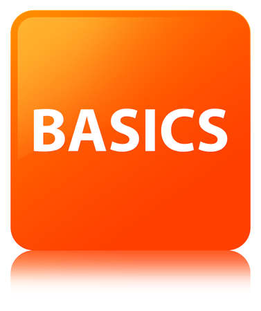 Basics isolated on orange square button reflected abstract illustration Фото со стока