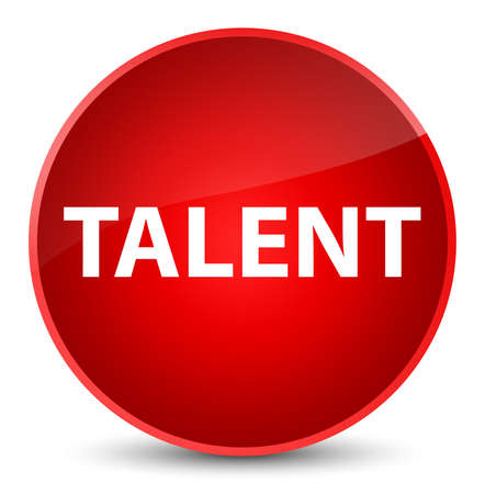 Talent isolated on elegant red round button abstract illustration
