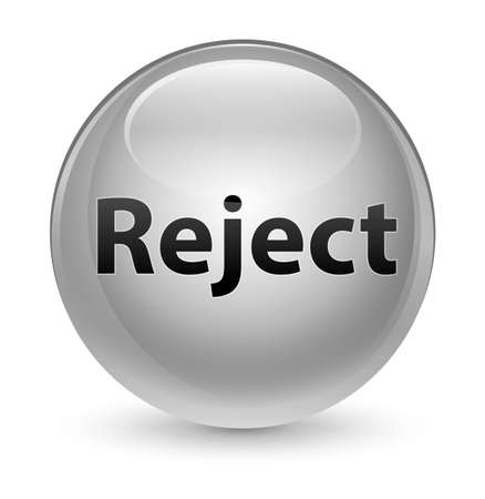Reject isolated on glassy white round button abstract illustration Stock Photo