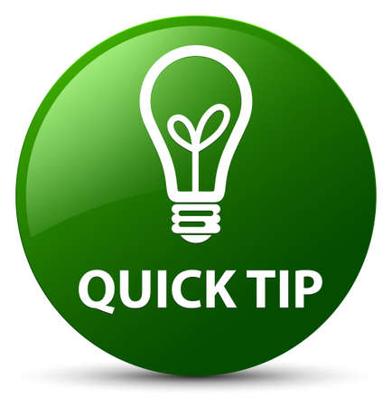 Quick tip (bulb icon) isolated on green round button abstract illustration