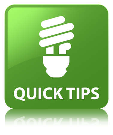 Quick tips (bulb icon) isolated on soft green square button reflected abstract illustration