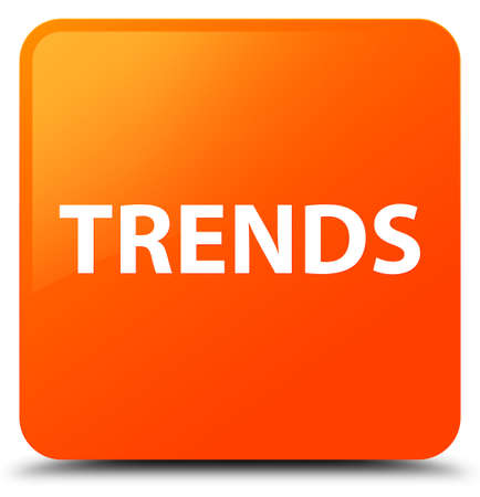 Trends isolated on orange square button abstract illustration