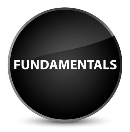 Fundamentals isolated on elegant black round button abstract illustration Stock Photo