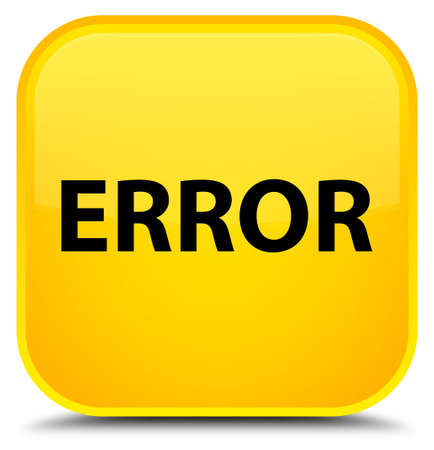 Error isolated on special yellow square button abstract illustration