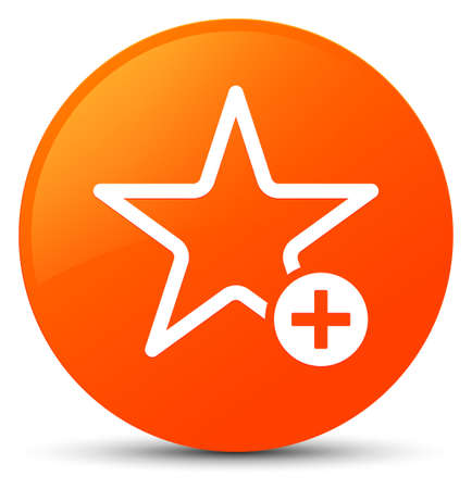 Add to favorite icon isolated on orange round button abstract illustration Фото со стока