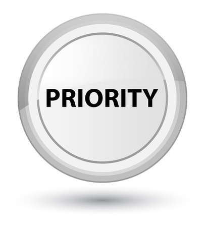 Priority isolated on prime white round button abstract illustration