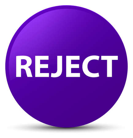 Reject isolated on purple round button abstract illustration