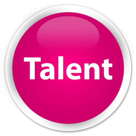 Talent isolated on premium pink round button abstract illustration