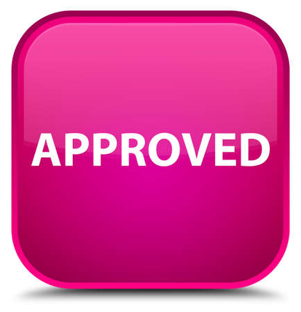 Approved isolated on special pink square button abstract illustration Stock Photo