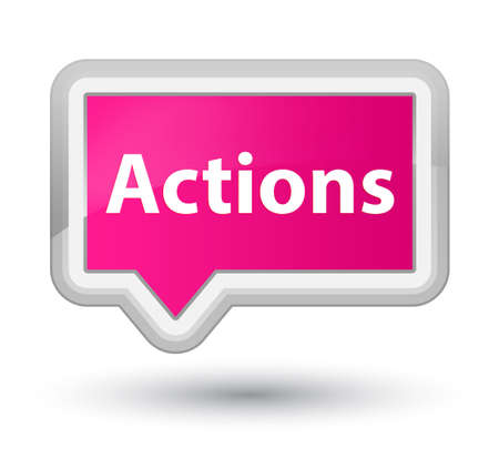 Actions isolated on prime pink banner button abstract illustration Фото со стока - 89606378