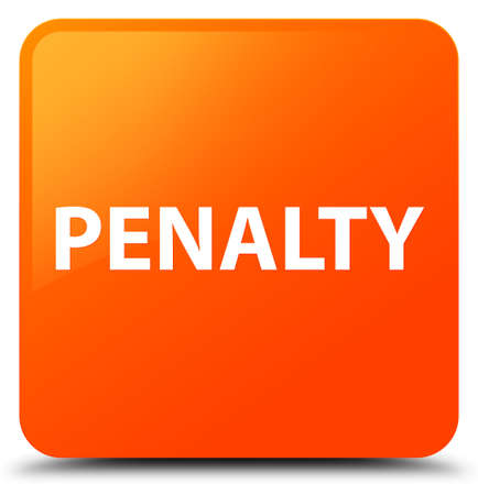 Penalty isolated on orange square button abstract illustration
