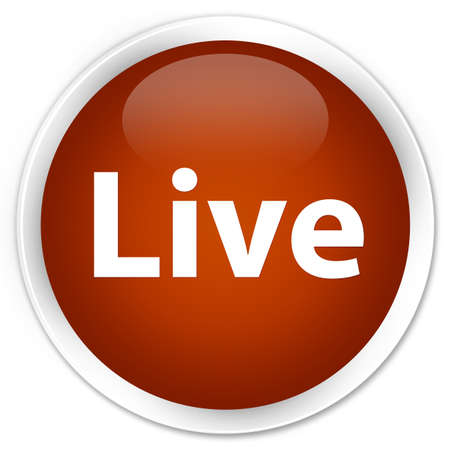Live isolated on premium brown round button abstract illustration