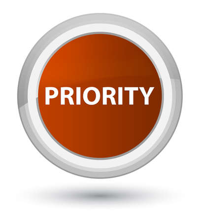 Priority isolated on prime brown round button abstract illustration