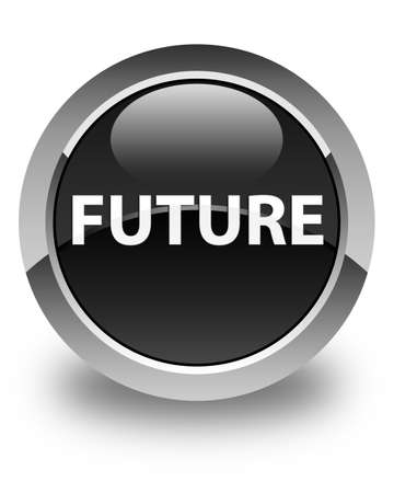 Future isolated on glossy black round button abstract illustration Stock Photo