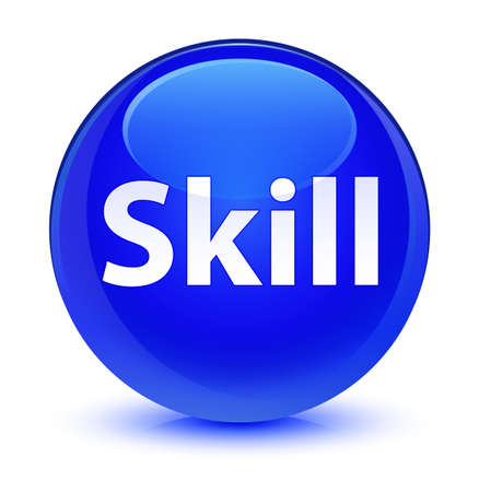 Skill isolated on glassy blue round button abstract illustration