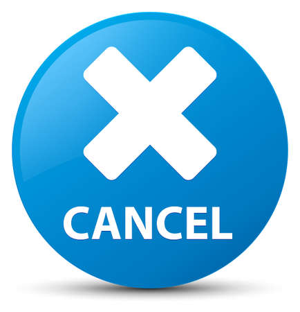 Cancel isolated on cyan blue round button abstract illustration