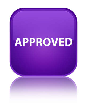 Approved isolated on special purple square button reflected abstract illustration