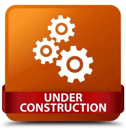 Under construction (gears icon) isolated on brown square button with red ribbon in middle abstract illustration