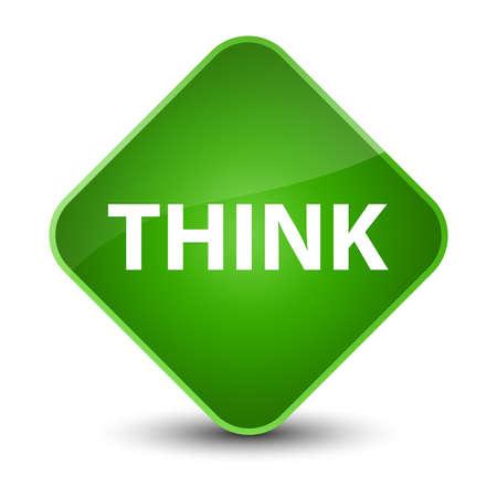 Think isolated on elegant green diamond button abstract illustration