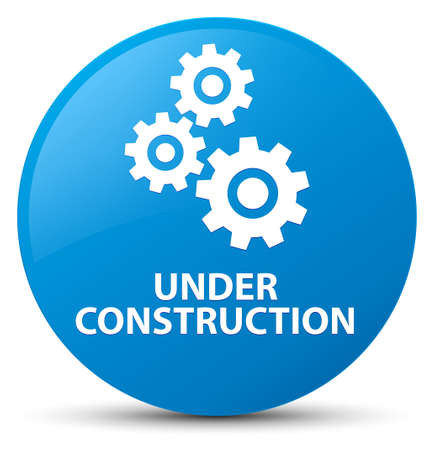 Under construction (gears icon) isolated on cyan blue round button abstract illustration Stock Photo