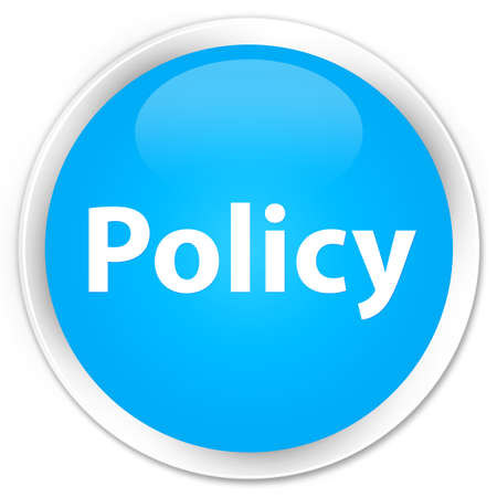 Policy isolated on premium cyan blue round button abstract illustration
