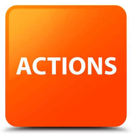 Actions isolated on orange square button abstract illustration