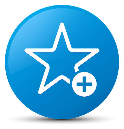 Add to favorite icon isolated on cyan blue round button abstract illustration Stock Photo