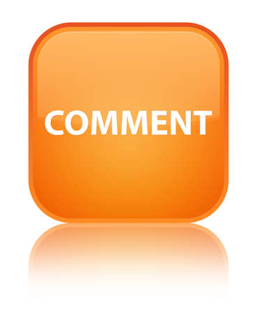 Comment isolated on special orange square button reflected abstract illustration