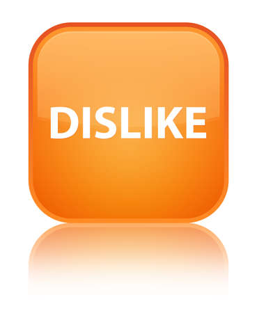Dislike isolated on special orange square button reflected abstract illustration Stock Photo